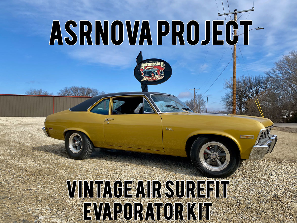 The ASRNova gets a Vintage Air SureFit Evaporator Kit