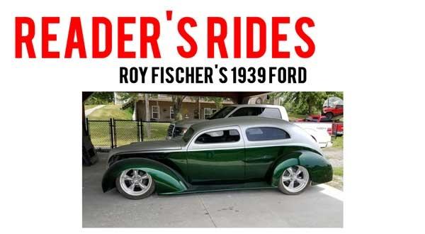 Roy Fischer's  1939 Ford
