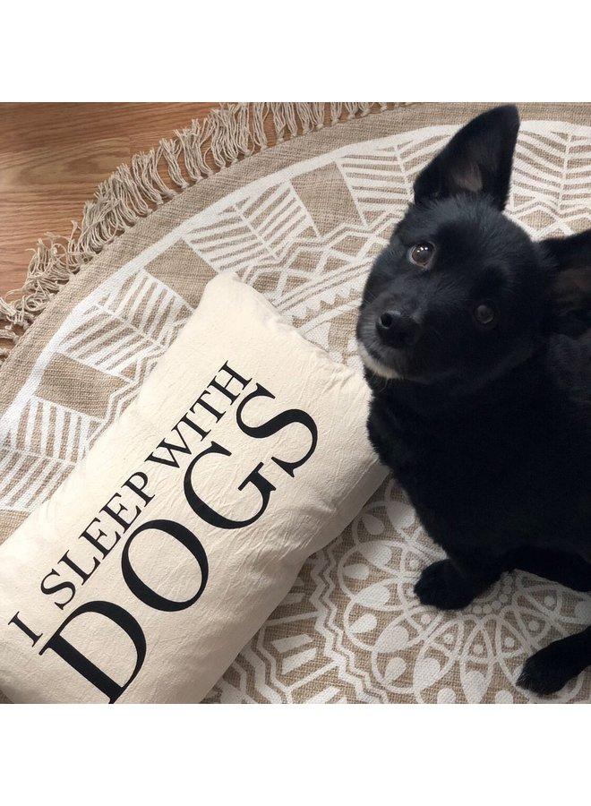 21x12 I Sleep With Dogs Cushion