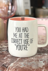 You Had Me At You're Mug