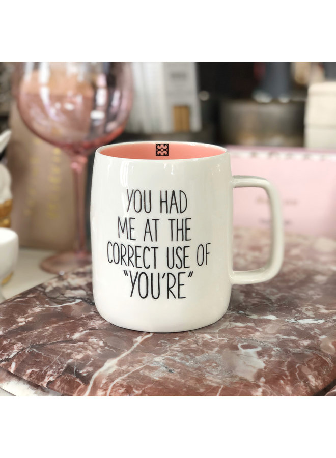 You Had Me At You're Mug