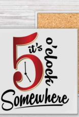 Coaster - 5 O'Clock Somewhere