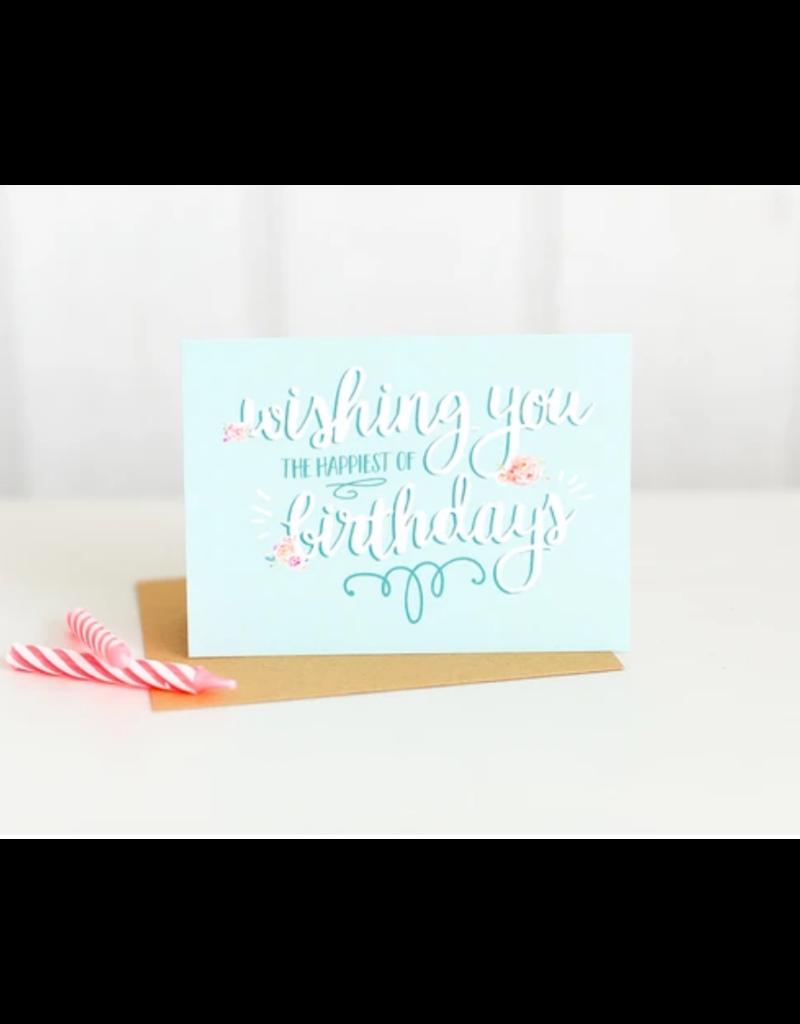 Wishing You The Happiest Birthday Card