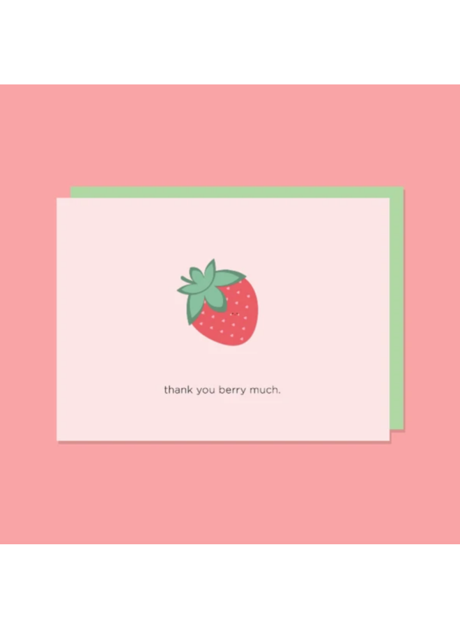Thank You Berry Much Card
