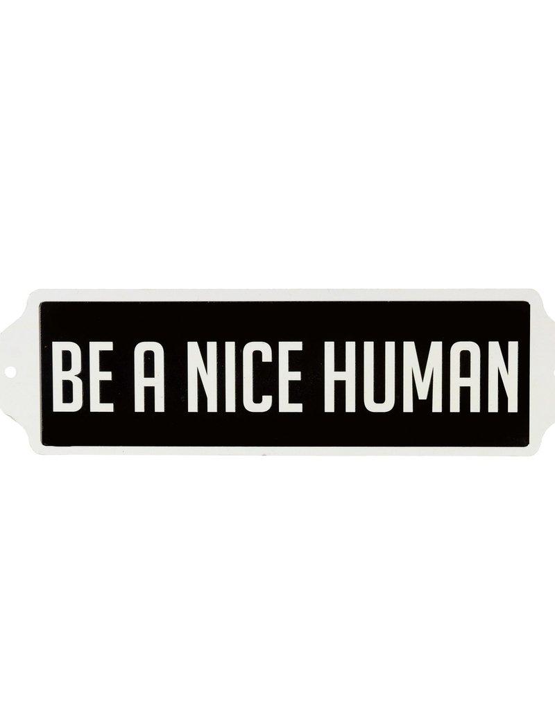 Sign Be A Nice Human