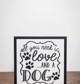 Sign All You Need is Love... Dog