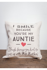 I Smile Because You're My Auntie 12x12 Pillow