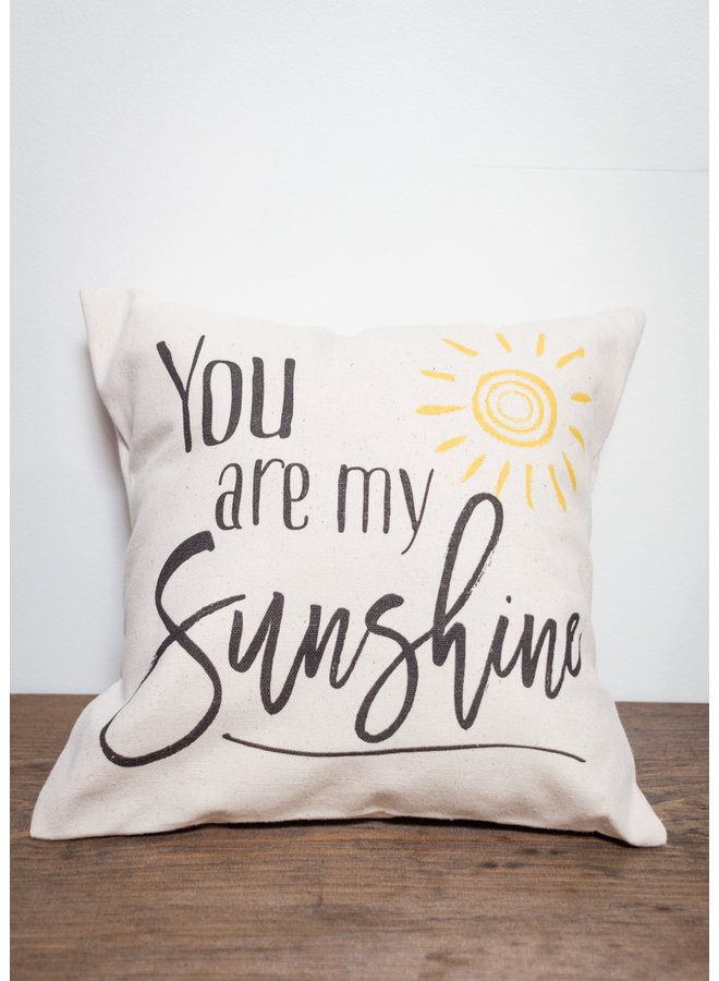 You Are My Sunshine 12x12 Pillow