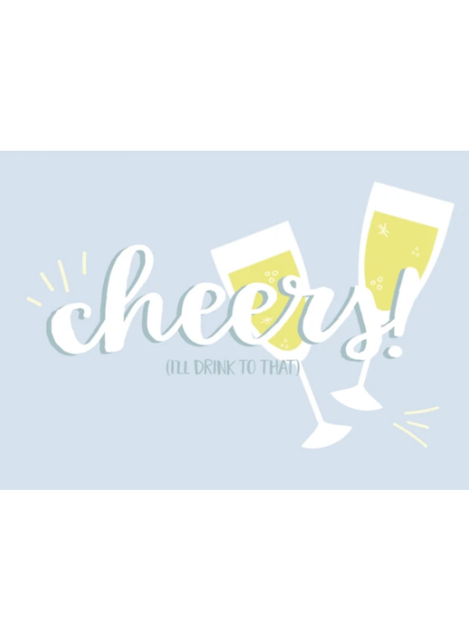Cheers! (I'll Drink To That) Card