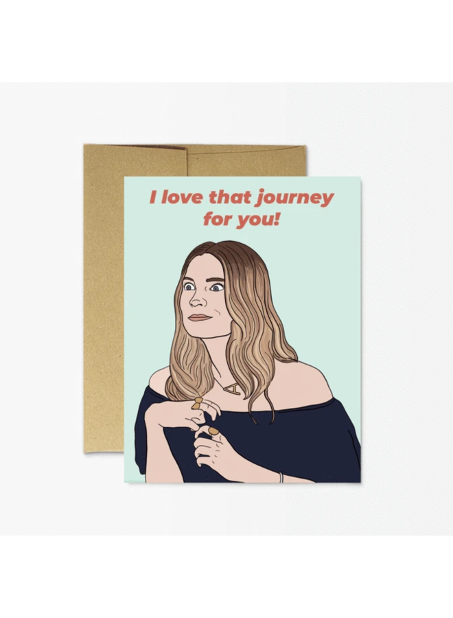 """Alexis Rose """"Love That Journey""""  Card"""