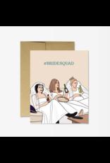Friends # Bridesquad Card