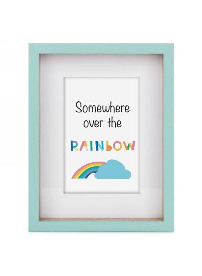 Somewhere Over The Rainbow Aqua Frame