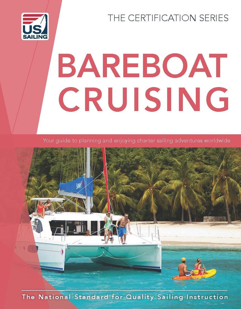 Bareboat Cruising 4th Edition