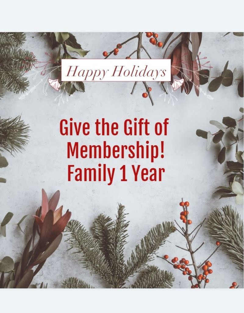 Family 1 Year Membership Gift