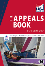 TEXT The Appeals Book for 2021-2024, Including the World Sailing Case Book for 2021-2024