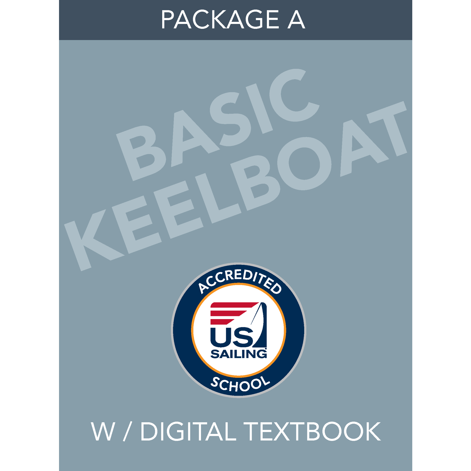 Package A - Basic Keelboat with Digital Textbook
