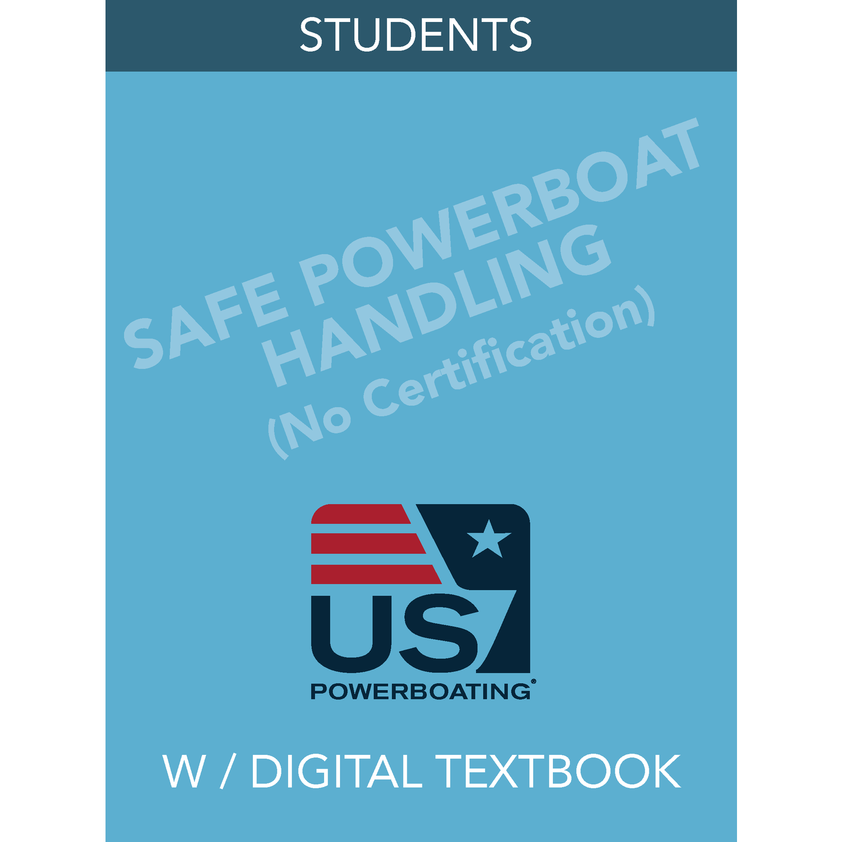 Safe Powerboat Handling- Students (No Certification) - with Digital Textbook