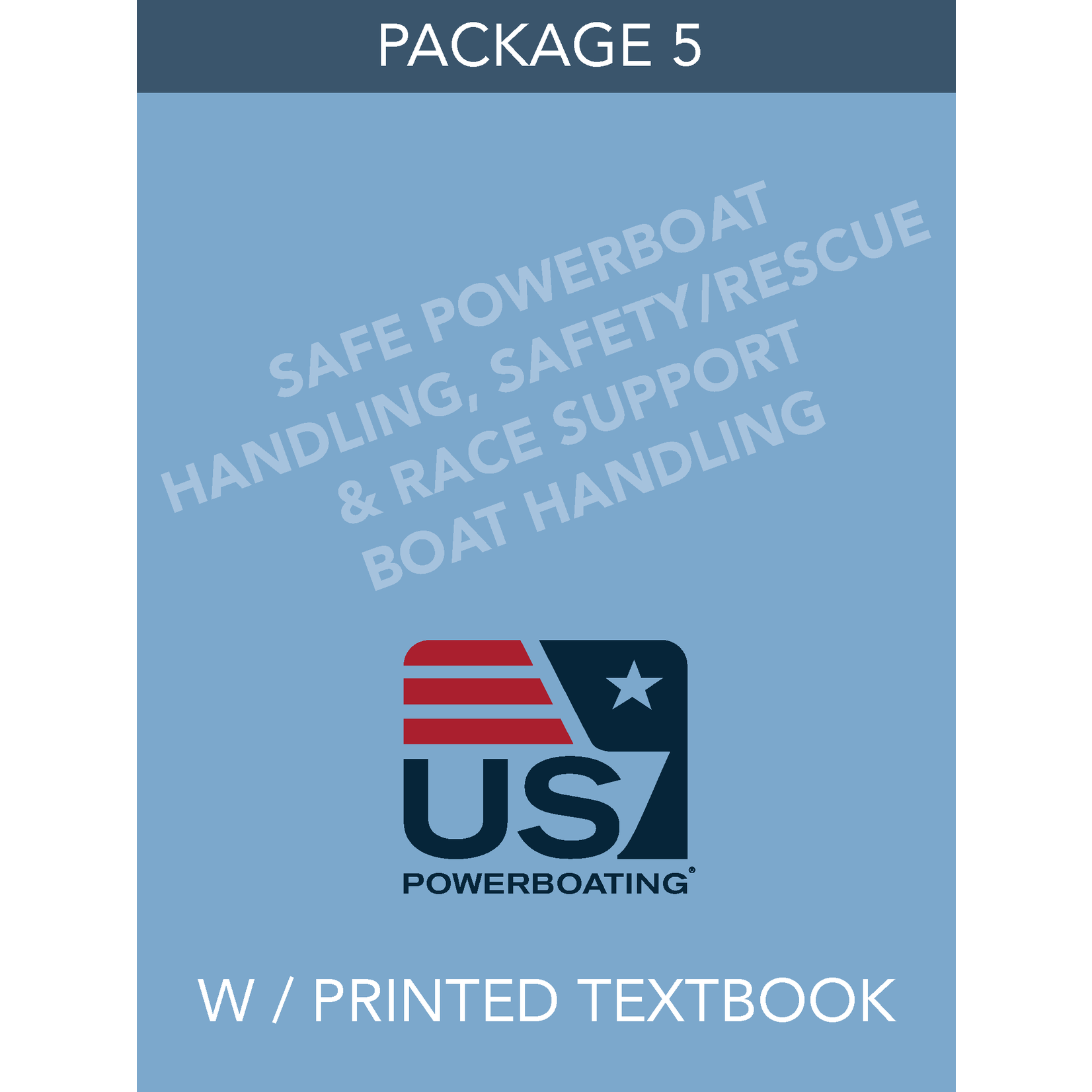 Safe Powerboat Handling, Safety, Rescue & Race Support Boat Handling - Package 5