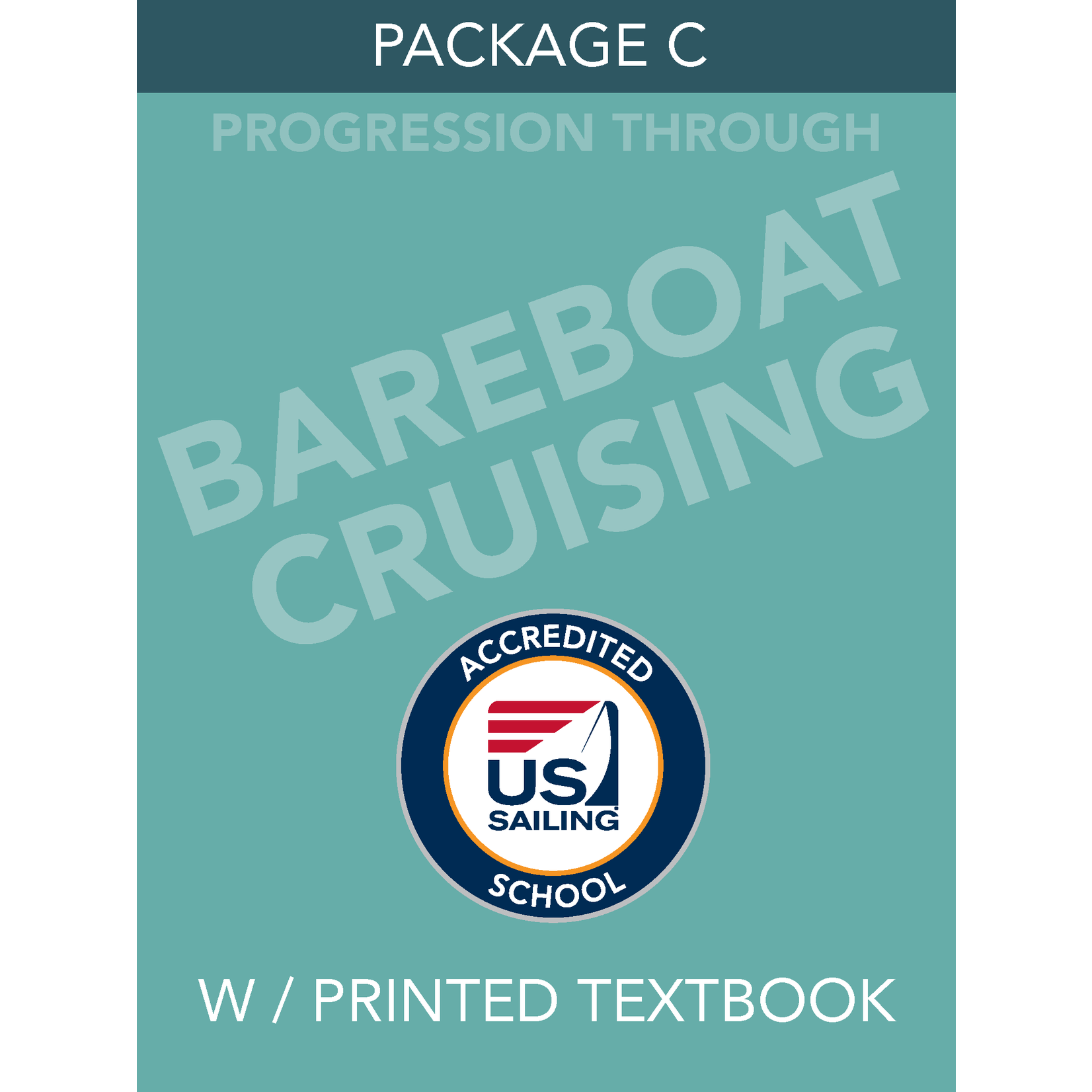 Package C- Bareboat Cruising