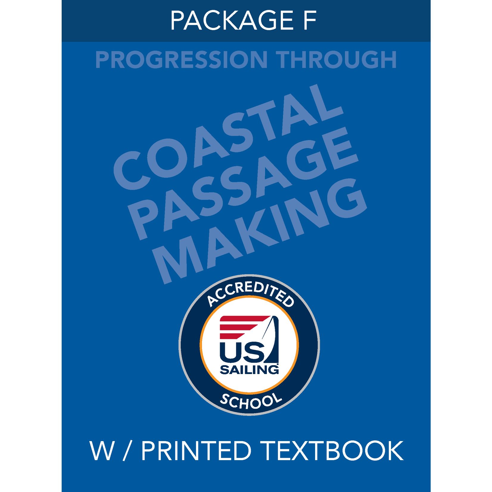 Package F - Coastal Passage Making