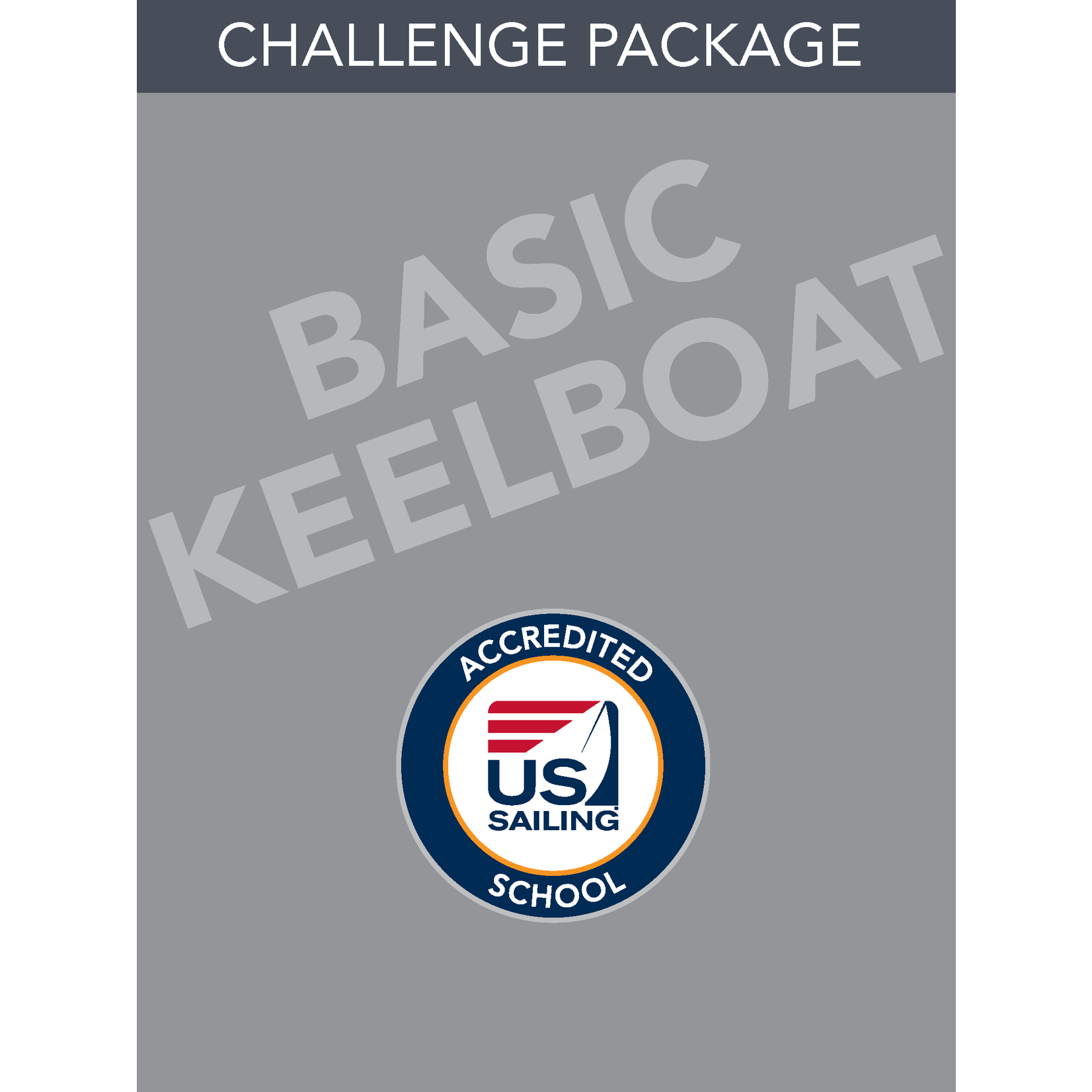 Basic Keelboat- Challenge Package