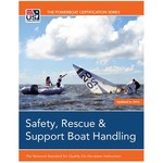 TEXT Safety, Rescue & Support Boat Handling
