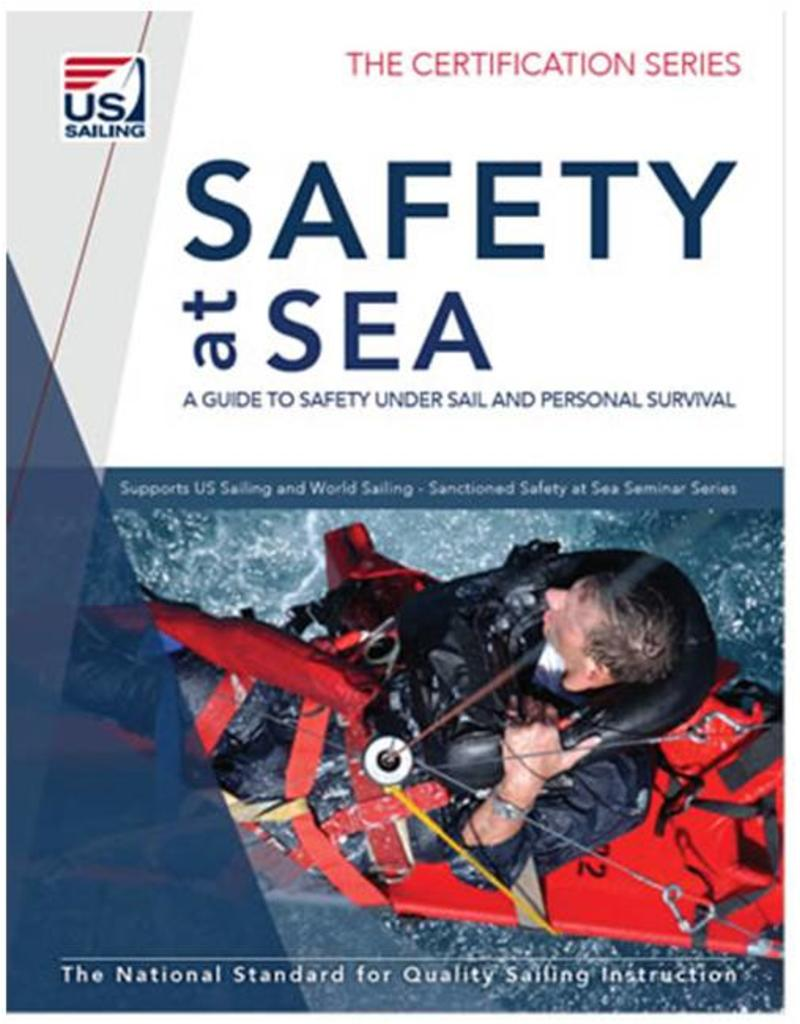 TEXT Safety at Sea: A Guide to Safety Under Sail and Personal Survival