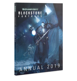 Warhammer Quest Blackstone Fortress: Annual 2019