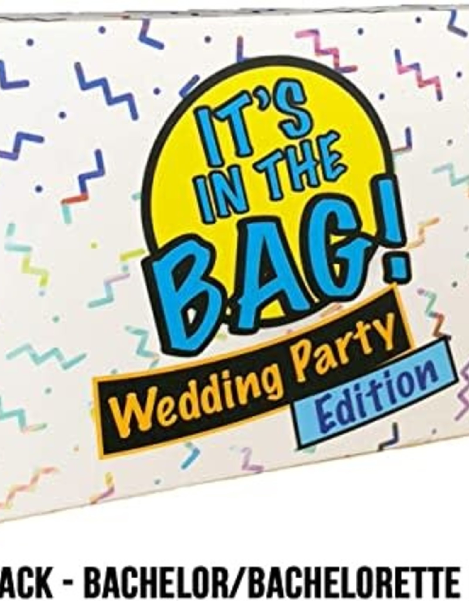 It's in the Bag : Wedding Party