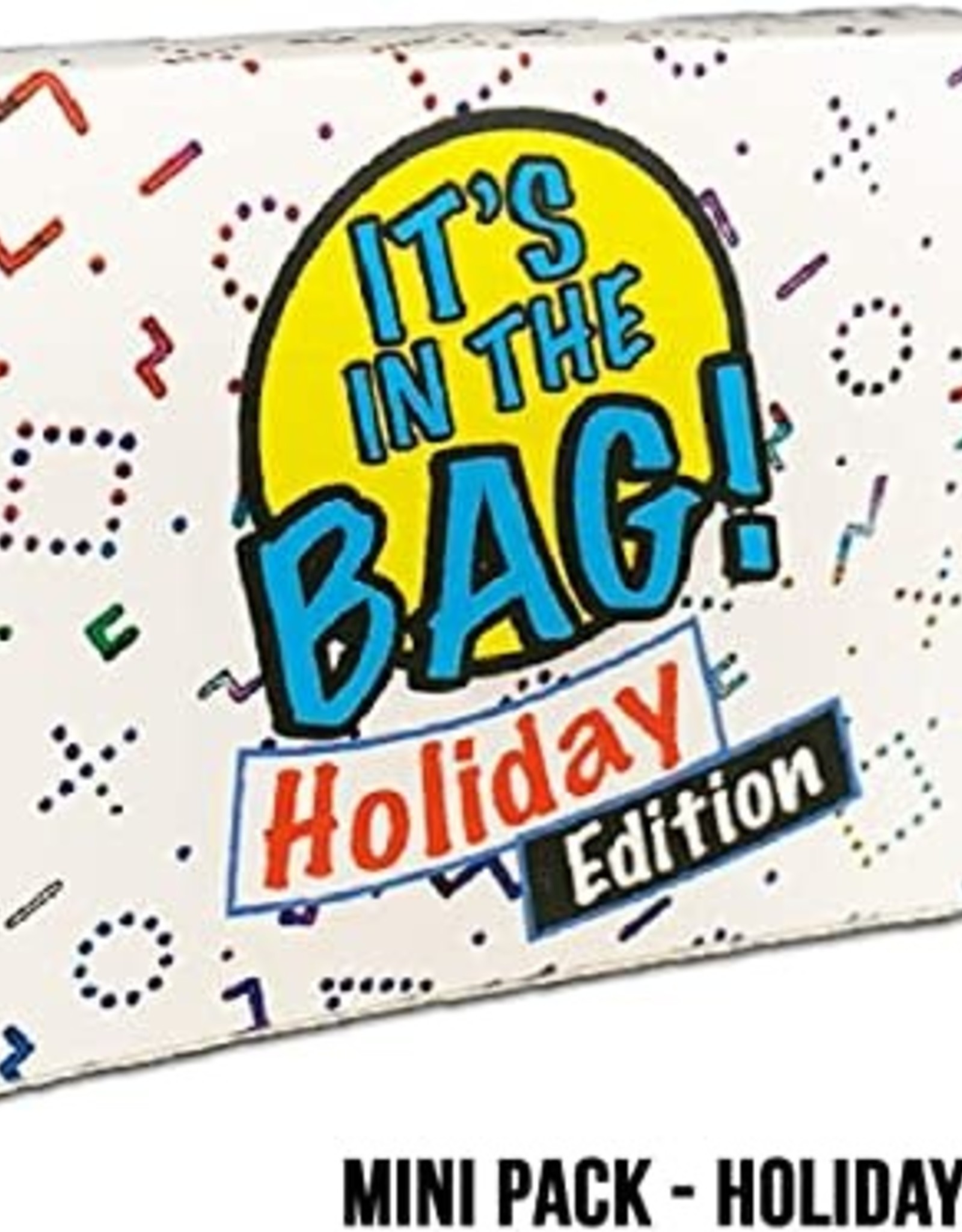 It's in the Bag : Holiday Party