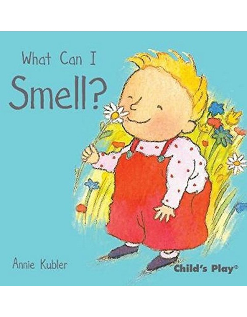 Child's Play What Can I Smell? (Small Senses)