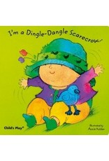 Child's Play I'm a Dingle-Dangle Scarecrow Board Book