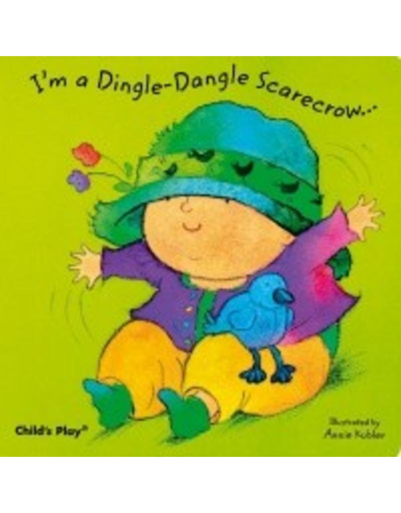 I'm a Dingle-Dangle Scarecrow (Baby Board Books)