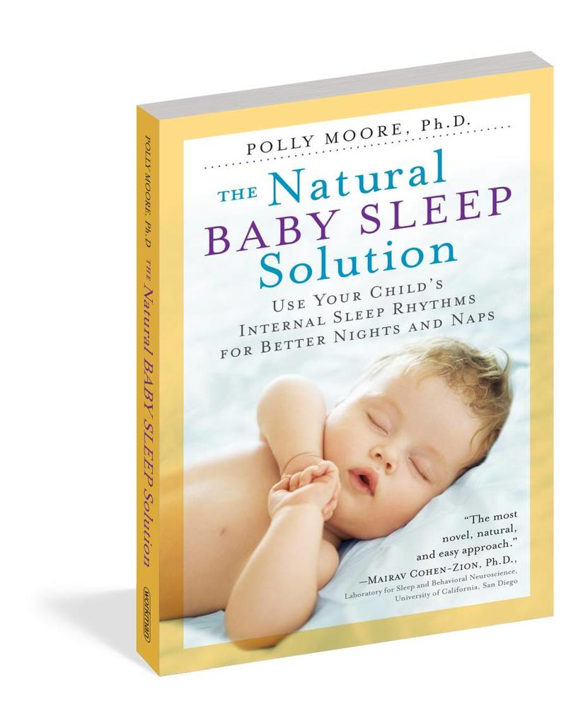 Workman Publishing Co WPC Natural Baby Sleep Solution
