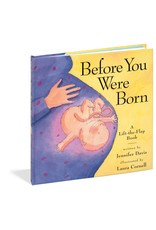 Workman Publishing Group Before You Were Born Lift the Flap Book