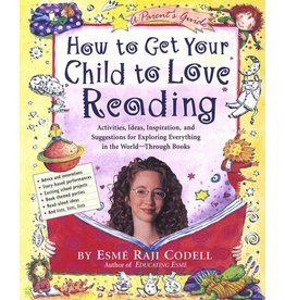 Workman Publishing Group How to Get Your Child to Love Reading - Parenting Book