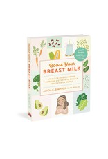 Workman Publishing Group Boost Your Breast Milk - Parenting Book