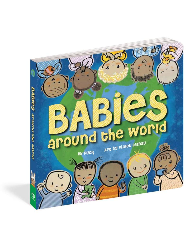 Workman Publishing Group WPC Babies Around the World Board Book