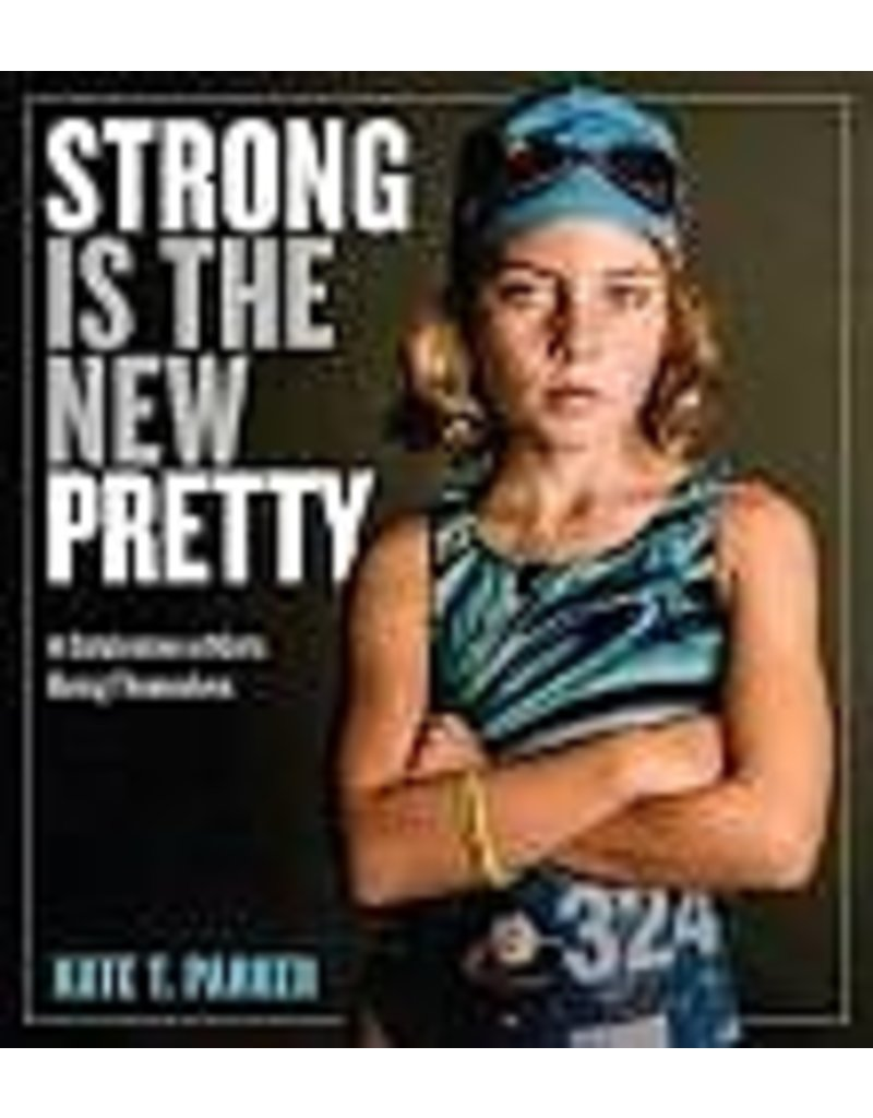 WPC Strong is the New Pretty
