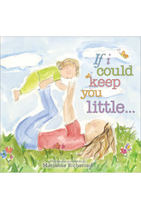 Sourcebooks If I Could Keep You Little Book