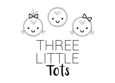 Three Little Tots