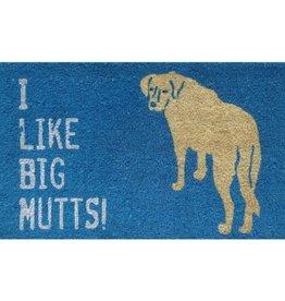 Skuffs Door Mat - I Like Big Mutts!