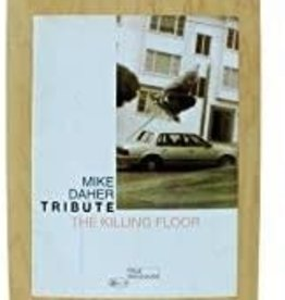 "THE KILLING FLOOR THE KILLING FLOOR 8.38"" MIKE DAHER TRIBUTE DECK"