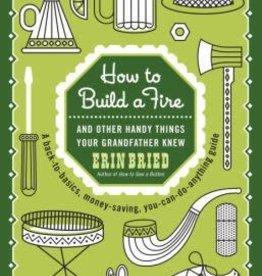 PENGUIN RANDOM HOUSE HOW TO BUILD A FIRE