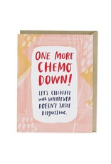 EMILY MCDOWELL ONE MORE CHEMO DOWN CARD