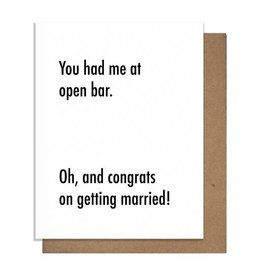 PRETTY ALRIGHT GOODS YOU HAD ME AT OPEN BAR