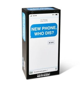WHAT DO YOU MEME NEW PHONE WHO DIS