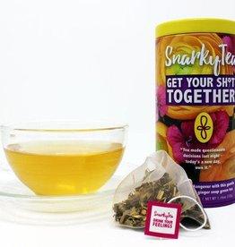 SNARKY TEA SNARKY TEA GET YOUR SHIT TOGETHER