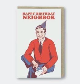 PIKE STREET PRESS HEY NEIGHBOR BIRTHDAY CARD