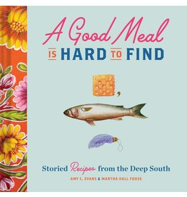 HACHETTE GOOD MEAL IS HARD TO FIND BOOK